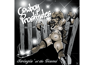 The Cowboy Prostitutes - Swingin' At The Fences [CD]