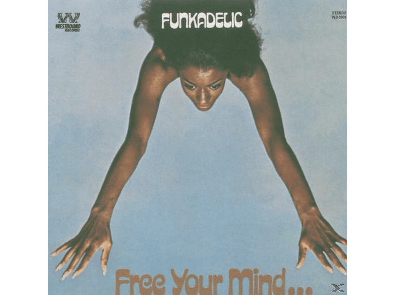 Funkadelic - Free Your Mind And Your Ass Will Follow (Rem.) [CD]