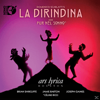 Ars Lyrica Houston - La Dirindina/Pur nel Sonno [Blu-ray Audio]