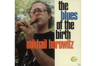 Mikhail Horowitz - The Blues Of The Birth - (CD)