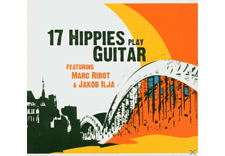 17 Hippies - 17 Hippies Play Guitar Feat.Marc Ribot &J - (CD)