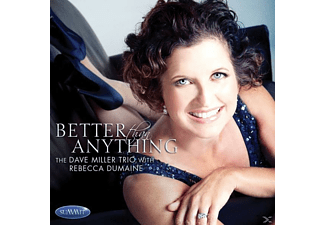 David Miller, Miller,David & Dumaine,Rebecca - Better Than Anything - (CD)