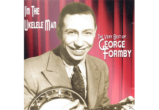 George Formby - I'm The Ukelele Man-The Very Best Of - (CD)