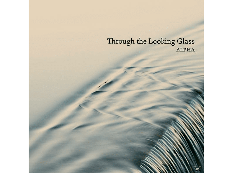 Alpha - Through the Looking Glass [CD]