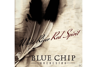 Blue Chip Orchestra - White River-Red Spirit - (CD)