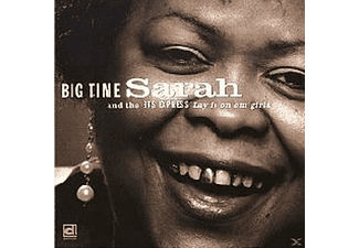 Big Time Sarah And The Bts Express - Lay It On 'em Girls - (CD)
