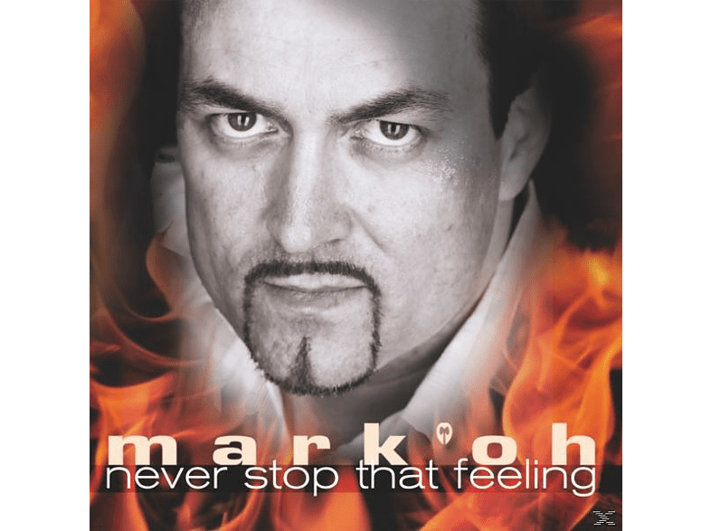 Mark'oh - Never Stop That Feeling [CD]