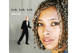 Tok Tok Tok - About - (CD)