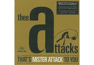 Thee Attacks - That's Mister Attack To You - (CD)