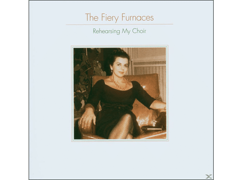 The Fiery Furnaces - Rehearsing My Choir [CD]