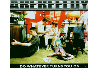 Aberfeldy - Do Whatever Turns You On - (CD)