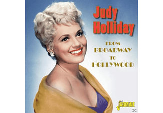 Judy Holliday - From Broadway To Hollywood - (CD)
