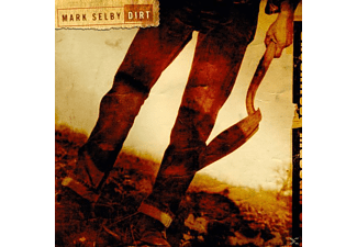 Mark Selby - Dirt - (CD)