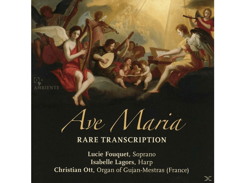 Lucie Fouquet, Isabelle Lagors, Christian Ott - Ave Maria [CD]