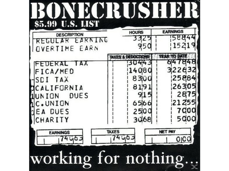 Bonecrusher - Working For Nothing [Vinyl]