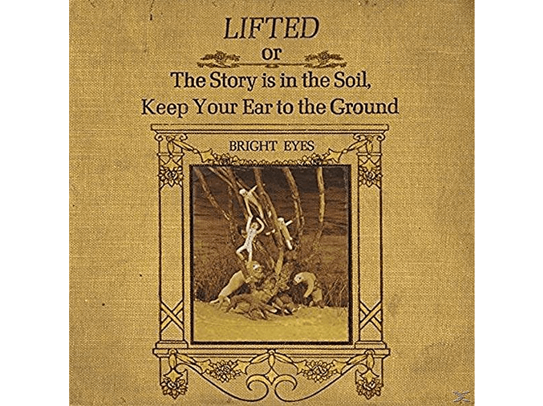 Bright Eyes - Lifted Or The Story Is In The Soil [LP + Download]