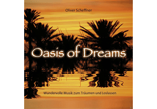 Oliver Scheffner - Oasis Of Dreams - (CD)