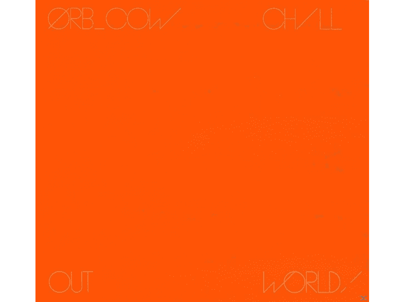 The Orb - Cow/Chill Out,World! [CD]