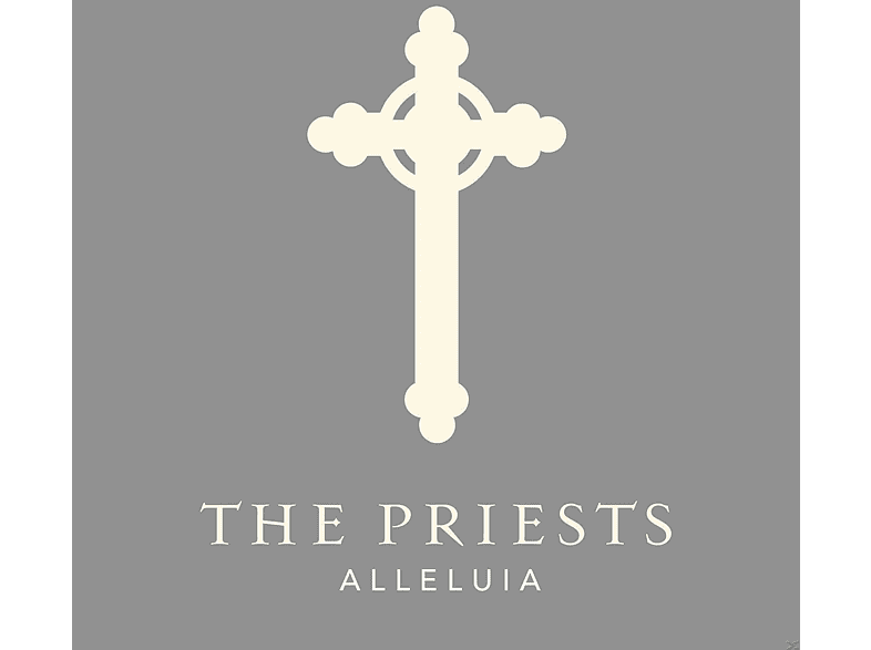 The Priests - Alleluia [CD]