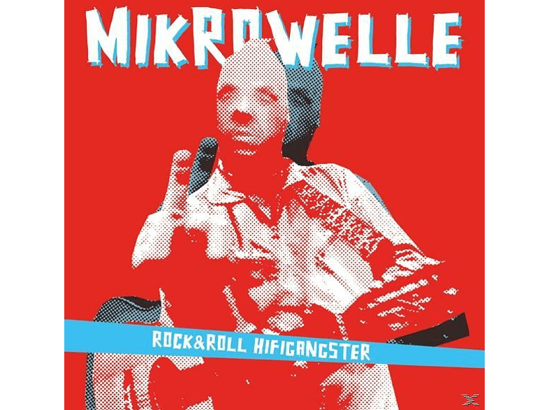 Mikrowelle - Rock & Roll Hifigangster (+CD) [Vinyl]