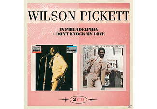 Wilson Pickett - In Philadelphia+Don't Knock My Love - (CD)
