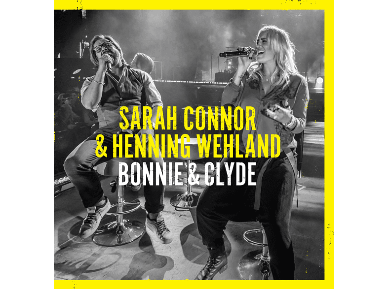 Sarah Connor, Henning Wehland - Bonnie & Clyde (2-Track) [5 Zoll Single CD (2-Track)]