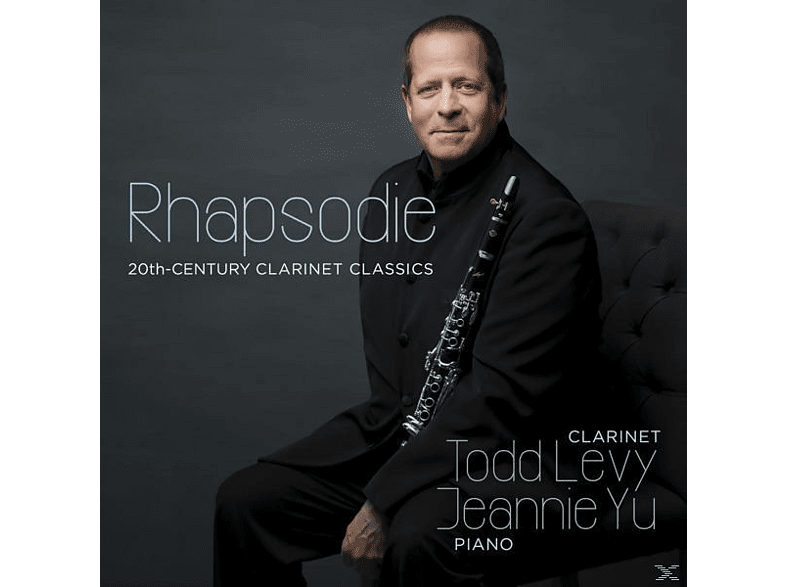 Todd Levy - Rhapsodie:20th Century Clarinet Classics [CD]