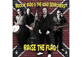 Rockin' Aldo & The Gold Searchers - Rais The Flag - (CD)