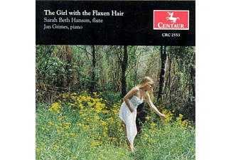 Sarah Beth Hanson,flute,Jan Grimes,piano - The Girl with the Flaxen Hair - (CD)