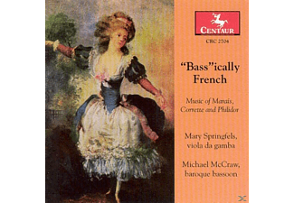 Michael McCraw, John Mark Rozendaal, Mary Springfels, Craig Trompeter - Bassically French - (CD)