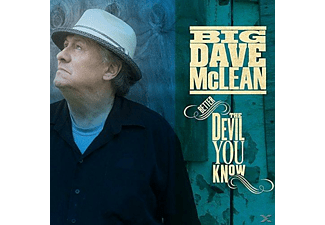 Big Dave Mclean - Better The Devil You Know - (CD)