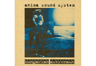 Anima Sound System - Hungarian astronaut (20th Anniversary) (CD)