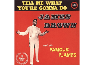 James Brown & His Famous Flames - Tell Me What You're Gonna Do (CD)