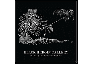 Black Heroin Gallery - The Dreadful Dead Of Hoop Snake Hollow - (CD)