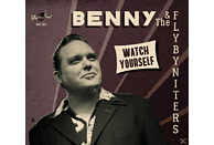 Benny & The Flybyniters - Watch Yourself [CD]