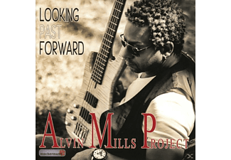 Alvin Mills Project - Looking Past Forward - (CD)