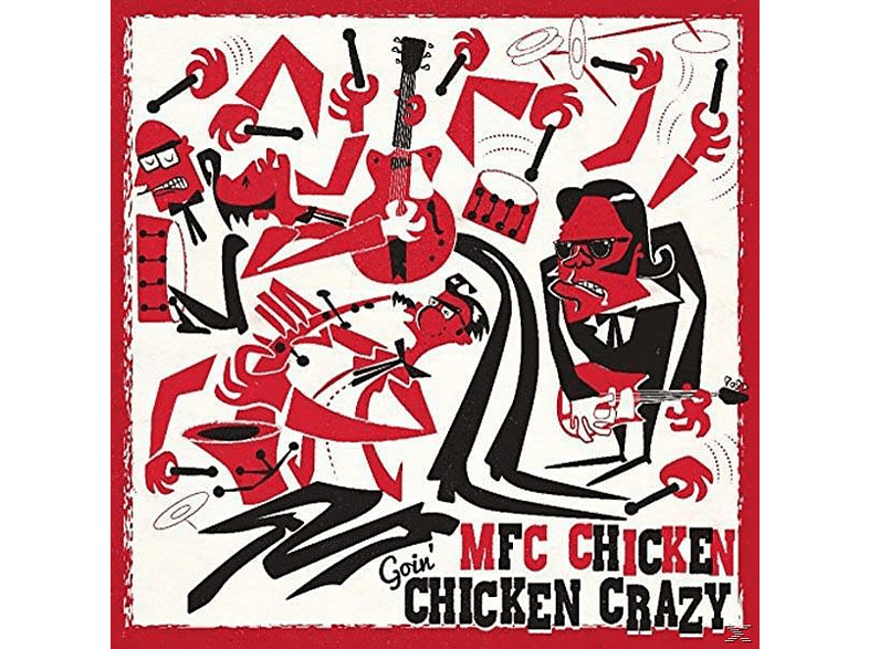 Mfc Chicken - Goin' Chicken Crazy [Vinyl]