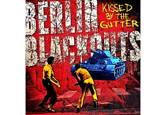 Berlin Blackouts - Kissed By The Gutter - (CD)