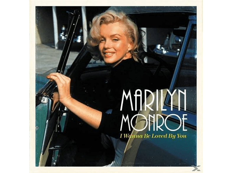 Marilyn Monroe - I Wanna Be Loved By You [Vinyl]