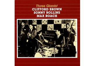 Clifford Brown, Sonny Rollins, Max Roach - Three Giants! (CD)