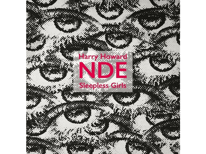 Harry & The Near Death Experience Howard - Sleepless Girls [Vinyl]