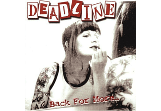 Deadline - BACK FOR MORE - (CD)