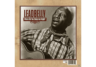 Leadbelly - WHERE DID YOU SLEEP LAST NIGHT? - (Vinyl)