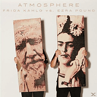 Atmosphere - Frida Kahlo Vs. Ezra Pound [CD]