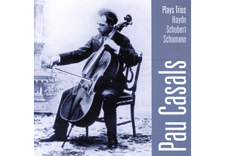 Pablo Casals - Pau Casals Plays Trios by Haydn, Schubert & Schumann (CD)