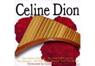 Guillermo Sanchez - Panpipes Play Celine Dion - (CD)