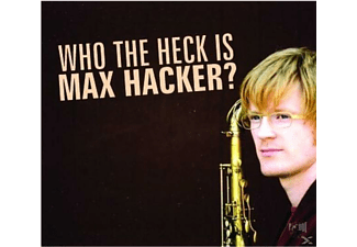 Max Hacker - Who The Hack Is Max Hacker? - (CD)