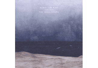 Robin Tom Rink - The Small Hours - (CD)