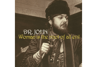 Dr. John - Woman Is The Root Of All Evil - (CD)