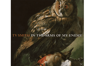 T.V. Smith - IN THE ARMS OF MY ENEMY - (CD)